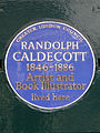 RANDOLPH CALDECOTT 1846-1886 Artist and Book Illustrator lived here.jpg