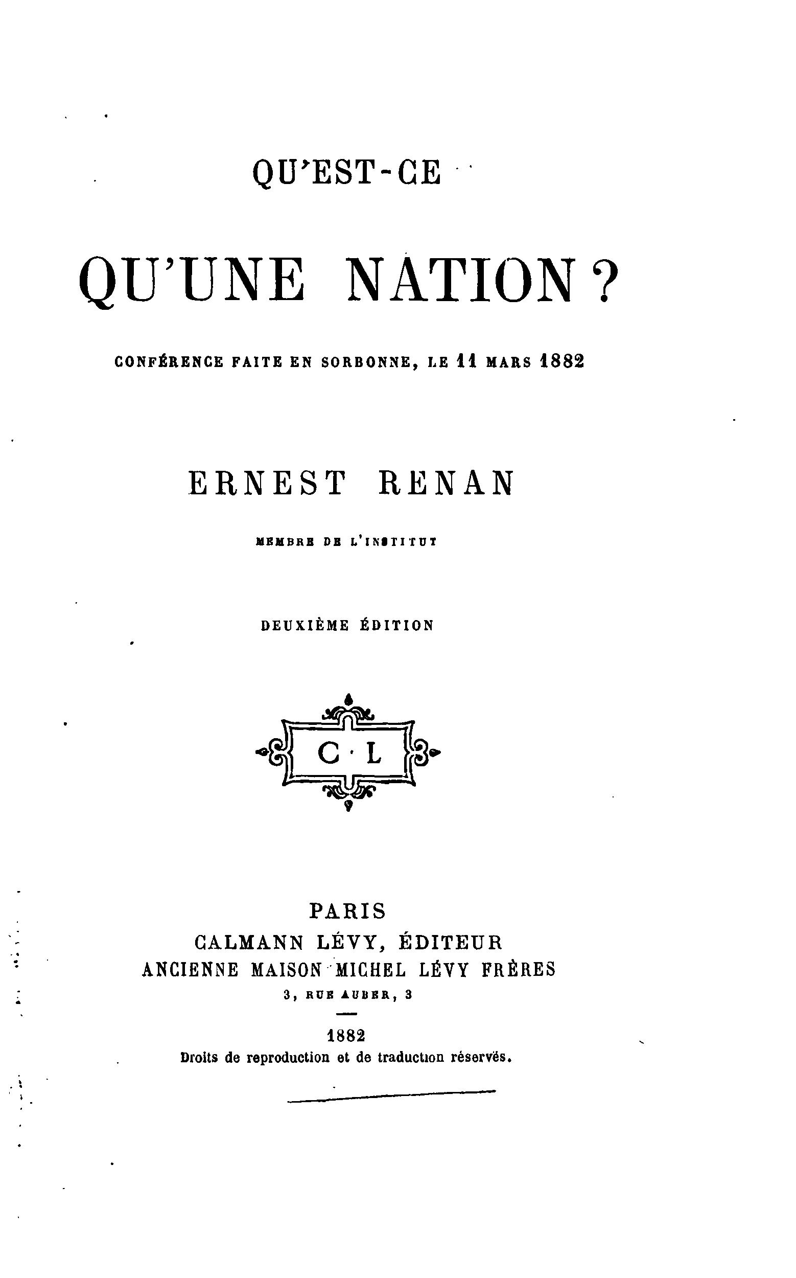 "ernest renan what is a nation essay Ernest renan 1909-14  in his pictures of his native brittany in the essay on ""the poetry of the celtic races,"" as well as in his analysis of national."