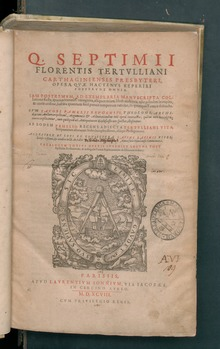 Septimi Florensis Tertulliani Opera, 1598