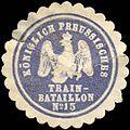 Siegelmarke Königlich Preussisches Train - Bataillon No. 15 W0223880.jpg