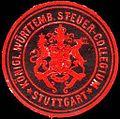 Siegelmarke Königlich Württembergische Steuer - Collegium - Stuttgart W0225203.jpg