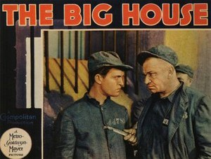 The Big House (1930 film) - Original lobby card depicting Chester Morris and Wallace Beery