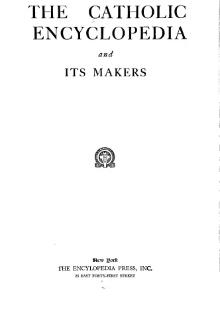 The Catholic encyclopedia and its makers.djvu