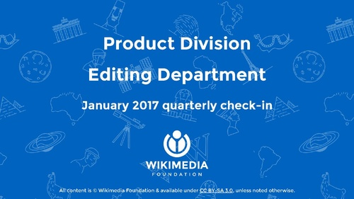 WMF Editing Oct–Dec 2016 (FY2016-17 Q2) check-in.pdf