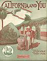 California and You - 1914 (Sheetmusic-00016).jpg