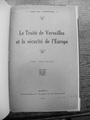Jan Stanisław Amor (Jean) Tarnowski - Le Traite de Versailles et la Securite de l'Europe.pdf