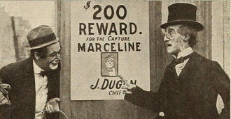 Marceline Orbes - Marceline (on left and on Wanted poster) in The Mishaps of Marceline (1915)