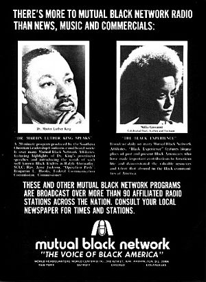 Mutual Black Network - Advertisement for the Mutual Black Network, featuring Dr. Martin Luther King Jr. and poet Nikki Giovanni.
