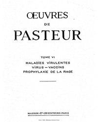 Louis Pasteur: Œuvres complètes