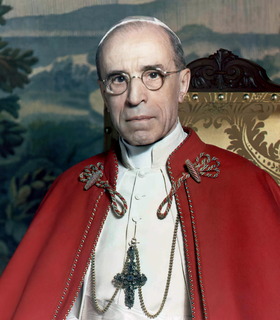 Pope Pius XII 260th Pope of the Catholic Church