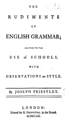 "Page reads: ""The Rudiments of English Grammar; Adapted to the Use of Schools, with Observations on Style. By Joseph Priestley. London: Printed for R. Griffiths, in the Strand. M.DCC.LXI."""