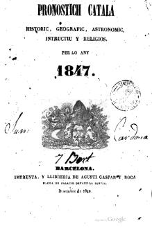Pronostich catala historic, geografic, astronomic, instructiu y religios per lo any 1847.djvu