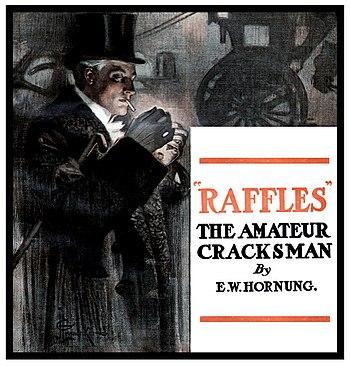 Raffles, The Amateur Cracksman by E.W.Hornung