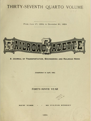 Railroad Gazette - The cover of Railroad Gazette, June 17, 1904 to December 31, 1904