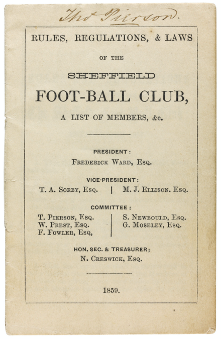 Title page of the first publication of the Sheffield FC rules (1859) Rules, Regulations, & Laws of the Sheffield Foot-Ball Club (front page) 1859.png