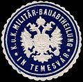 Siegelmarke K. und K. Militär - Bauabtheilung in Temesvar W0245562.jpg