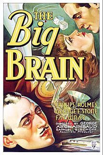 <i>The Big Brain</i> 1933 film by George Archainbaud