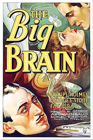 George E. Stone - Poster for The Big Brain (1933) starring George E. Stone (lower left)