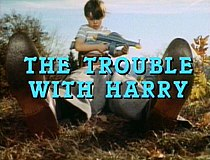 The Trouble With Harry title from trailer.jpg