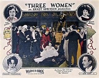 <i>Three Women</i> (1924 film) 1924 American silent drama film directed by Ernst Lubitsch