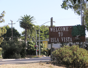 "A ""welcome"" sign at Isla Vista"