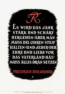 "Nazi newspaper Wochenspruch der NSDAP 29 June 1941 quotes Frederick the Great: ""It will be a difficult year, but one must stay alert, and each who honors and loves the fatherland must give his all."" (Source: Wikimedia)"
