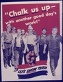 """Chalk us up - with another good day's work"" Let's show them. - NARA - 535022.tif"