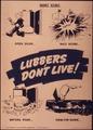 """Lubbers don't live - Short story. Open door - Nazi score - waters roar - swim for shore"" - NARA - 514933.tif"
