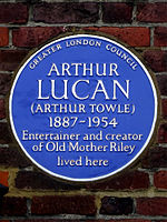 ARTHUR LUCAN (ARTHUR TOWLE) 1887-1954 Entertainer and creator of Old Mother Riley lived here.jpg