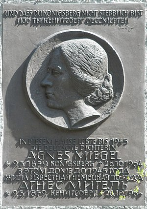 Agnes Miegel - Commemorative plaque at Agnes Miegel's former dwelling house in Königsberg/Kaliningrad