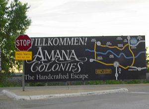 """Amana Colonies - """"Wilkommen"""" to Amana Colonies, roadside sign"""