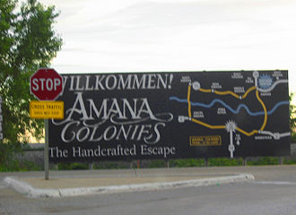 "Amana Colonies - ""Wilkommen"" to Amana Colonies, roadside sign"