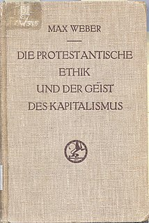 <i>The Protestant Ethic and the Spirit of Capitalism</i> 1905 book by Max Weber