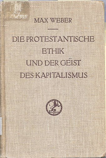 Cover of the original German edition of The Protestant Ethic and the Spirit of Capitalism Die protestantische Ethik und der 'Geist' des Kapitalismus original cover.jpg
