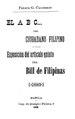 El A. B. C. del ciudadano filipino; exposición del artículo quinto del Bill de Filipinas (IA ahm8984.0001.001.umich.edu).pdf
