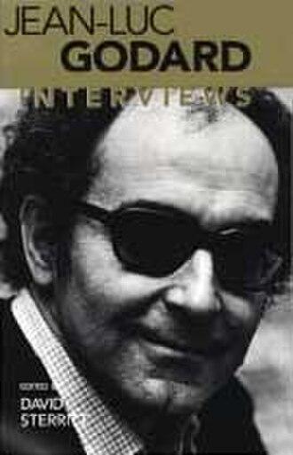 David Sterritt - Jean-Luc Godard, interviews