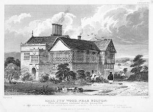 John Kennedy (manufacturer) - Image: Hall i' th' Wood near Bolton