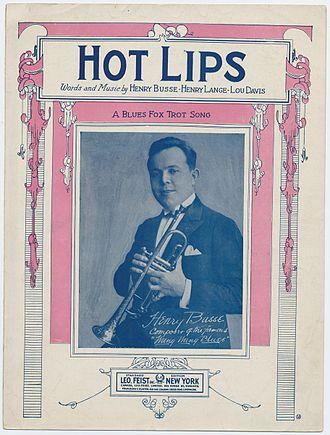 Hot Lips - Image: Hot Lips Henry Busse