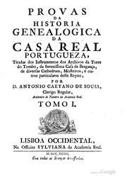 Provas da Historia Genealogica da Casa Real Portugueza