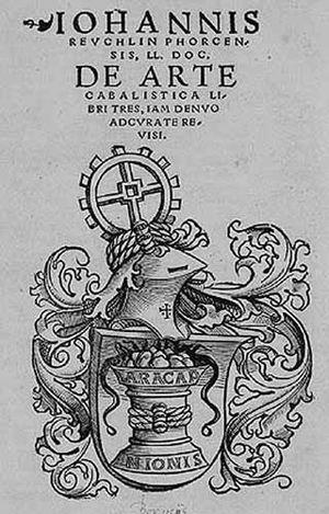 Christian Kabbalah - Title of Reuchlin's De arte cabalistica libri tres, iam denua adcurate revisi, 1530.