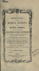 An Historical Essay on the Magna Charta of King John.