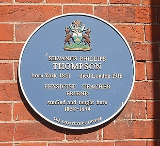 Silvanus P. Thompson - Plaque for Thompson, on the front of the main building at Bootham School, York.