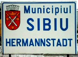 Numerous street signs in Sibiu are bilingual (Romanian and German)