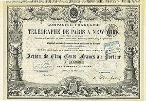 Compagnie française du télégraphe de Paris à New-York - Share of the Compagnie Francaise du Télégraphe de Paris à New York, issued 27. March 1879