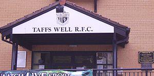 Taffs Well RFC - Image: Taffs Well RFC
