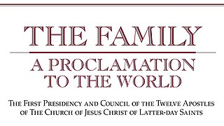 The Family: A Proclamation to the World Statement issued by the Church of Jesus Christ of Latter-day Saints