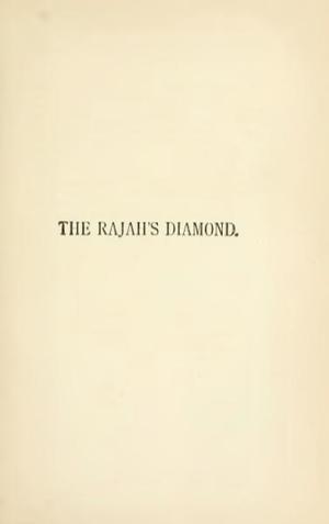 "The Rajah's Diamond - The Rajah's Diamond on ""New Arabian Nights"""
