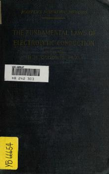 Index:The fundamental laws of electrolytic conduction.djvu ...