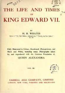 The life and times of King Edward VII by Whates, Harry Richard 3.djvu