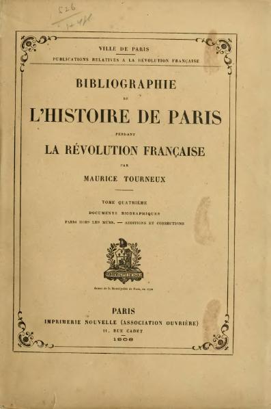 File:Tourneux - Bibliographie de l'histoire de Paris pendant la Révolution française, t. 4, 1906.djvu